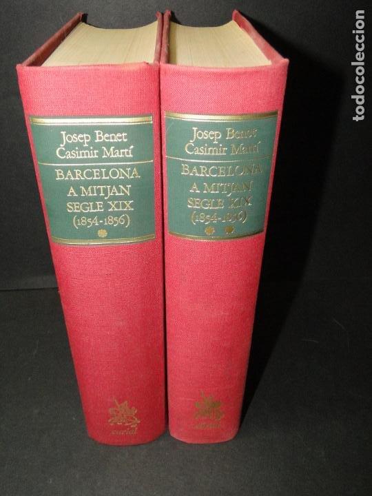 BARCELONA A MITJAN SEGLE XIX.- (2 VOL. OBRA COMPLETA) .JOSEP BENET I CASIMIR MARTÍ (Libros de Segunda Mano - Historia - Otros)