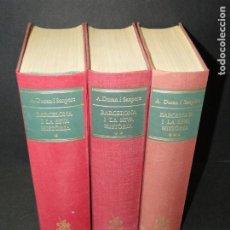 Libros de segunda mano: BARCELONA I LA SEVA HISTORIA . ( 3 VOL. OBRA COMPLETA).DURAN SANPERE, AGUSTI. Lote 212229473