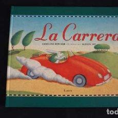 Libros de segunda mano: LA CARRERA, CAROLINE REPCHUK, LUMEN, ISBN 8426437729, 9788426437778. Lote 212289826