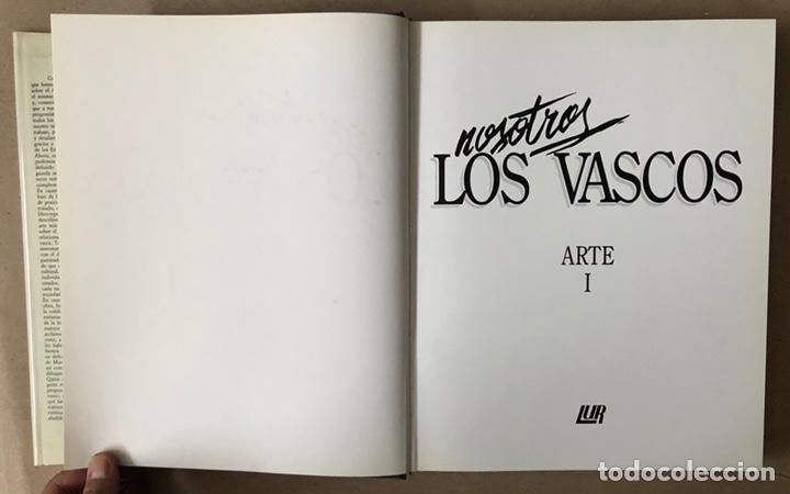 Libros de segunda mano: NOSOTROS LOS VASCOS; ARTE. 5 TOMOS (OBRA COMPLETA). LUR ARGITALETXEA 1990. - Foto 5 - 212291110