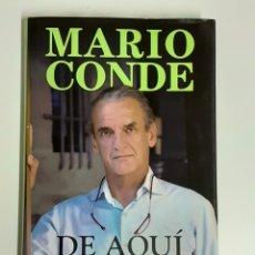 Libros de segunda mano: LIBRO, MARIO CONDE DE AQUÍ SE SALE, AÑO 2011. Lote 212311811