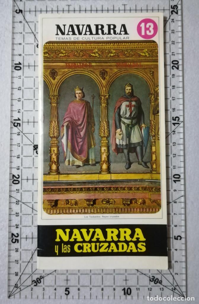NAVARRA Y LAS CRUZADAS. TEMAS DE CULTURA POPULAR Nº 13. (Libros de Segunda Mano - Historia - Otros)