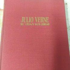 Libros de segunda mano: JULIO VERNE SU VIDA Y SUS OBRAS. Lote 212382312