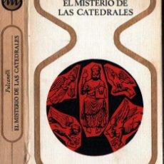 Libros de segunda mano: FULCANELLI . EL MISTERIO DE LAS CATEDRALES (OTROS MUNDOS PLAZA, 1970). Lote 212388596