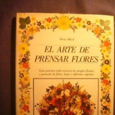 Libros de segunda mano: PENNY BLACK: - EL ARTE DE PRENSAR FLORES - (BARCELONA, 1990). Lote 212481778