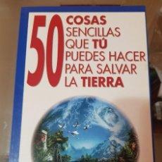 Libros de segunda mano: 50 COSAS SENCILLAS QUE TU PUEDES HACER PARA SALVAR EL PLANETA - REVISTA CONOCER. Lote 212545896