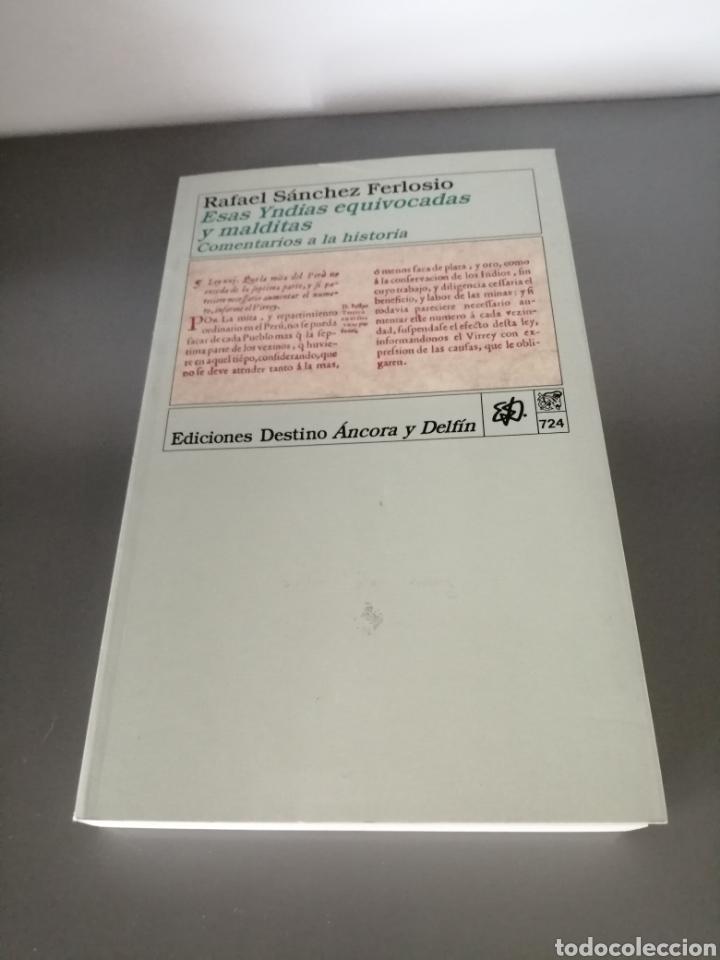 Libros de segunda mano: Esas Yndias equivocadas y malditas. Comentarios a la historia - Foto 3 - 204392075