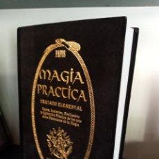 Libros de segunda mano: MAGIA PRÁCTICA.PAPUS.TEORIA,INICIACIÓN Y APLICACIÓN PRÁCTICA DE LOS MAS ALTOS FENÓMENOS DE LA MAGIA.. Lote 212619663