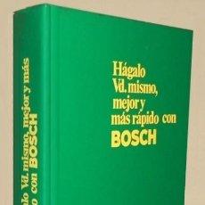 Livros em segunda mão: BOCH. LIBRO DE LOS AÑOS 70 CON HERRAMIENTAS. TECNICAS. SOLUCION A PROBLEMAS. EJAMPLOS DE TRABAJO.. Lote 212638955