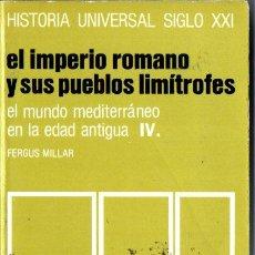 Libros de segunda mano: HISTORIA UNIVERSAL SIGLO XXI Nº 8 : EL IMPERIO ROMANO Y PUEBLOS LIMÍTROFES (1990). Lote 212665400