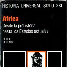 Libros de segunda mano: HISTORIA UNIVERSAL SIGLO XXI Nº 32 : ÁFRICA (1987). Lote 212665457
