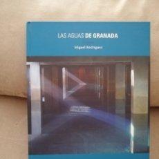 Libros de segunda mano: MIGUEL RODRÍGUEZ - LAS AGUAS DE GRANADA SU HISTORIA - EMASAGRA 2008. Lote 212665533