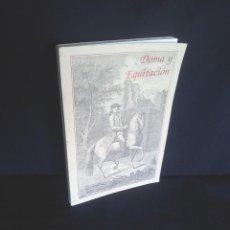 Libros de segunda mano: JOSE Mª MARTIN CORNELLO - DOMA Y EQUITACION (ARNESES, UTENSILIOS Y HERRADOR) - FACSIMIL 1990. Lote 212741100