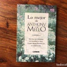Libros de segunda mano: LO MEJOR DE ANTHONY DE MELLO. LA NEDESIDAD DE AMAR. LUMEN. Lote 212773092