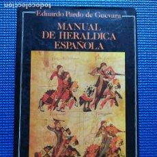 Libros de segunda mano: MANUAL DE HERALDICA ESPAÑOLA EDUARDO PARDO DE GUEVARA. Lote 212774318