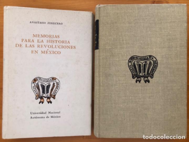 MEXICO- MEMORIAS PARA LA HISTORIA DE LAS REVOLUCIONES - ANASTASIO ZERECERO- 1975 (Libros de Segunda Mano - Historia - Otros)