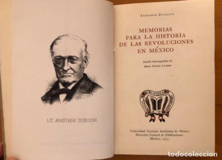 Libros de segunda mano: MEXICO- MEMORIAS PARA LA HISTORIA DE LAS REVOLUCIONES - ANASTASIO ZERECERO- 1975 - Foto 2 - 212776472