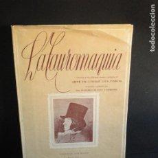 Libros de segunda mano: LA TAUROMAQUIA. COLECCIÓN DE LAS DIFERENTES SUERTES Y ACTITUDES DEL ARTE DE LIDIAR CON LOS TOROS.. Lote 212781361