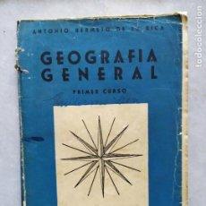 Libros de segunda mano: GEOGRAFIA GENERAL PRIMER CURSO ANTONIO BERMEJO DE LA RICA. Lote 212790965