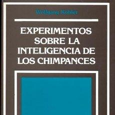 Libros de segunda mano: EXPERIMENTO SOBRE LA INTELIGENCIA DE LOS CHIMPANCES. KÖHLER, WOLFGANG.. Lote 243487245