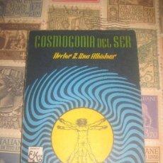 Libros de segunda mano: COSMOGONIA DEL SER - HECTOR N. RIOS - EDITORIAL KIER. Lote 212827190