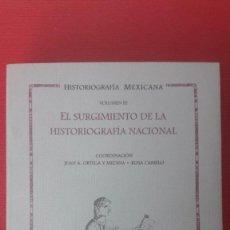 Libros de segunda mano: VIRGINIA GUEDEA (COORD.), HISTORIOGRAFIA MEXICANA, VOL III (MÉXICO HISTORIA SS. XVIII, XIX). Lote 212881060