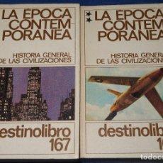 Libros de segunda mano: HISTORIA GENERAL DE LAS CIVILIZACIONES - LA ÉPOCA CONTEMPORÁNEA - DESTINOLIBRO. Lote 212909383