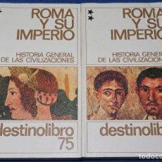 Libros de segunda mano: HISTORIA GENERAL DE LAS CIVILIZACIONES - ROMA Y SU IMPERIO - DESTINOLIBRO. Lote 212909437