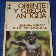 Libros de segunda mano: HISTORIA GENERAL DE LAS CIVILIZACIONES - ORIENTE Y GRACIA ANTIGUA - DESTINOLIBRO. Lote 212909476