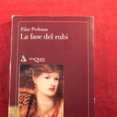 Livres d'occasion: LA FASE DEL RUBÍ. Lote 212958632