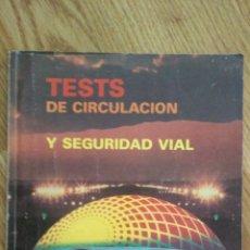 Libros de segunda mano: TEST DE CIRCULACION Y SEGURIDAD VIAL. Lote 213026285