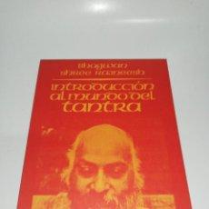 Libros de segunda mano: OSHO - INTRODUCCIÓN AL MUNDO DEL TANTRA. Lote 213031248