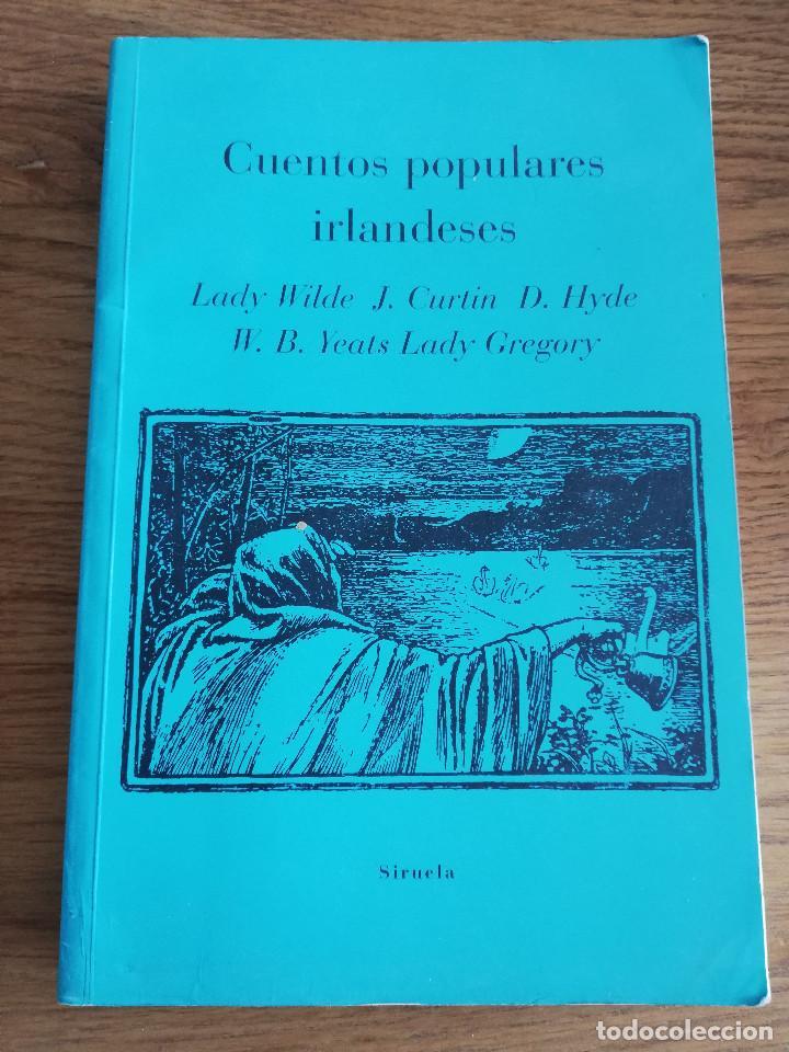 CUENTOS POPULARES IRLANDESES (LADY WILDE / J. CURTIN / D. HYDE / W.B. YEATS / LADY GREGORY) (Libros de Segunda Mano (posteriores a 1936) - Literatura - Otros)