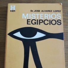 Libros de segunda mano: MISTERIOS EGIPCIOS (DR. JOSÉ ÁLVAREZ LÓPEZ). Lote 213077353