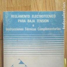 Libros de segunda mano: REGLAMENTO ELECTROTECNICO PARA BAJA TENSION. Lote 213083133
