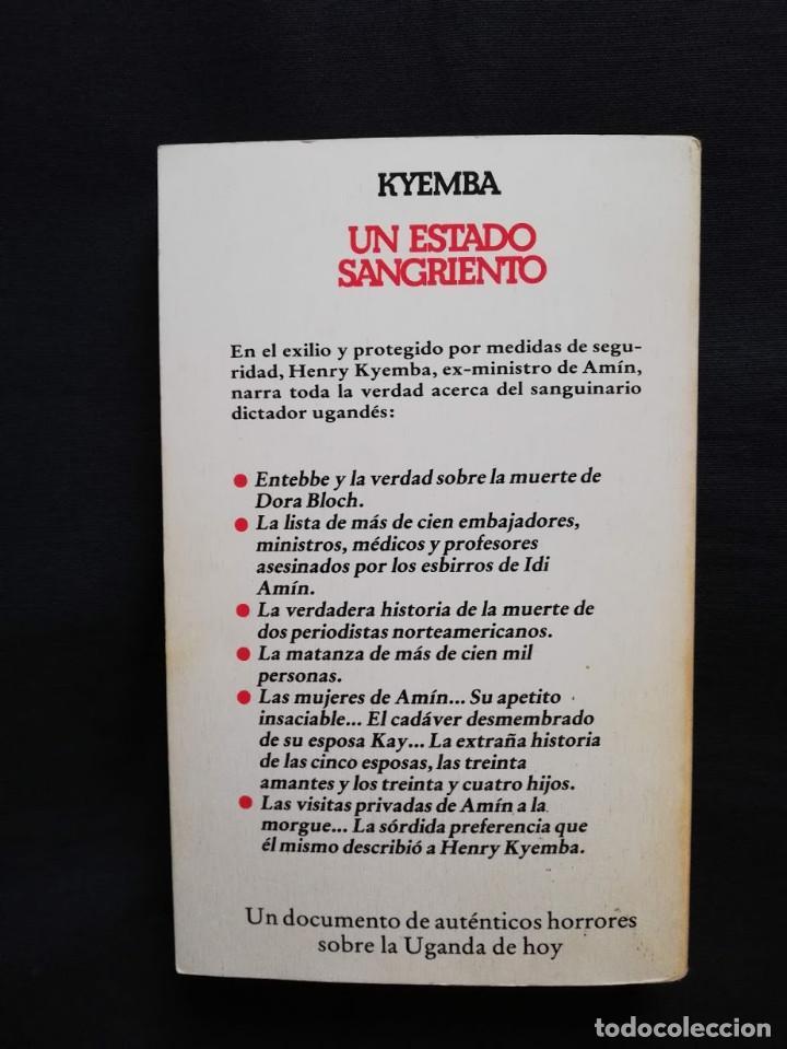 Libros de segunda mano: UN ESTADO SANGRIENTO - HENRY KYEMBA - LA HISTORIA SECRETA DE IDI AMIN - Foto 2 - 213089500