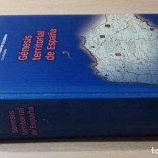 Libros de segunda mano: GÉNESIS TERRITORIAL DE ESPAÑA - JOSE ANTONIO ESCUDERO - VER FOTOS INDICE. Lote 213126327