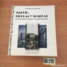 Libros de segunda mano: MADRID FIGURAS Y SOMBRAS. Lote 213156400