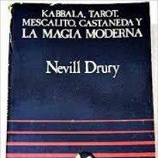 Livros em segunda mão: KABBALA, TAROT, MESCALITO, CASTANEDA Y LA MAGIA MODERNA NEVILL DRURY. Lote 213168137