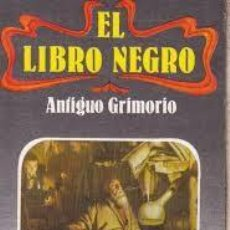 Livros em segunda mão: EL LIBRO NEGRO ANTIGÜO GRIMORIO ANÓNIMO. Lote 213248723