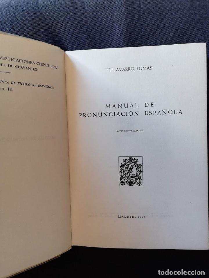 Libros de segunda mano: MANUAL DE PRONUNCIACIÓN ESPAÑOLA - T. NAVARRO TOMAS - Foto 2 - 213275128