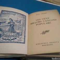 Libros de segunda mano: JOAN AMADES LES CENT MILLORS CANSONS POPULARS. Lote 213301718
