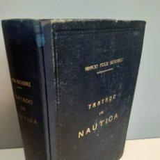 Libros de segunda mano: TRATADO DE NAUTICA, IGNACIO FOSSI GUTIERREZ, NAUTICA / SAILING, EDITORIAL DOSSAT, 1953. Lote 213309098