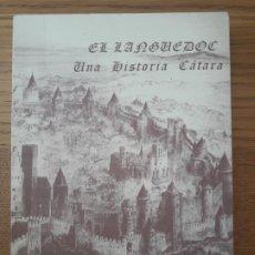 Libros de segunda mano: EL LANGUEDOC, UNA HISTORIA CATARA, MARIA ANTONIA MANTECON, S/ED. S/F MUY RARO. Lote 213315562
