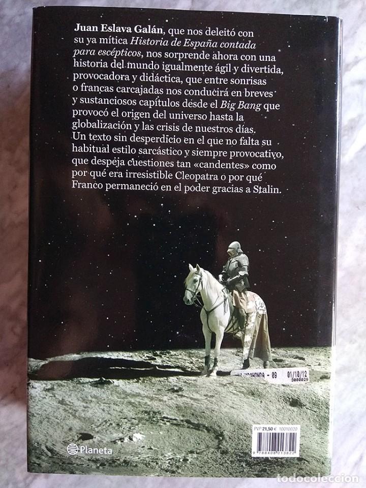 Libros de segunda mano: Lote 5 libros historia universal Juan Eslava Galán mundo escépticos Yuval Noah Harari sapiens Zweig - Foto 6 - 213324556