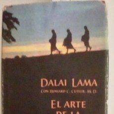 Libros de segunda mano: EL ARTE DE LA FELICIDAD, DALAI LAMA, CON HOWARD C. CUTLER. Lote 213396193