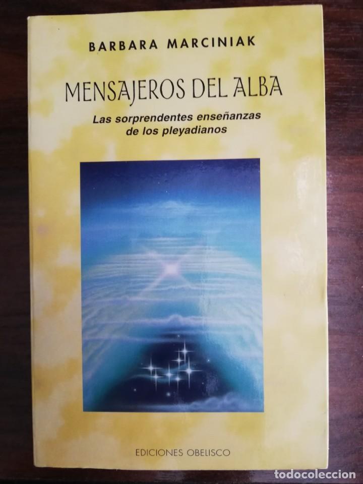 MENSAJEROS DEL ALBA. - BÁRBARA MARCINIAK (Libros de Segunda Mano - Parapsicología y Esoterismo - Otros)