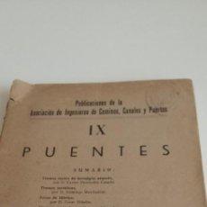 Libros de segunda mano: G-76 LIBRO PUBLICACONES DE INGENIEROS DE CAMINOS IX PUENTES 1944. Lote 213412142