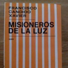 Libros de segunda mano: MISIONEROS DE LA LUZ / FRANCISCO CÁNDIDO XAVIER. Lote 213420190
