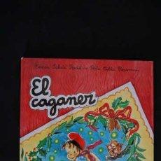 Libros de segunda mano: EL CAGANER, COLLECCIO FOLKLORE, NUMERO 14, ISBN 8472109038, 9788472109032. Lote 213422745